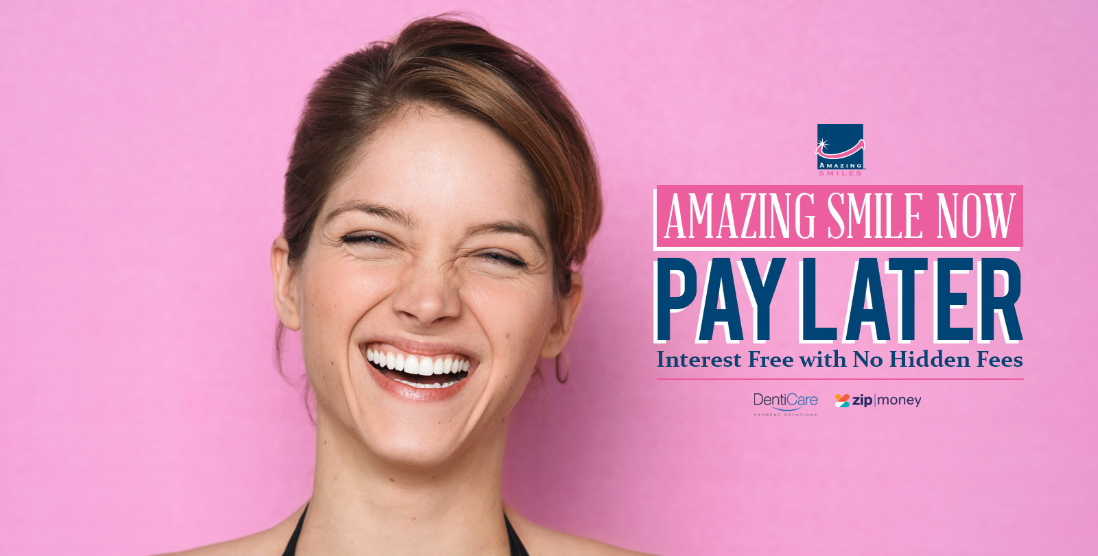 Smile Now and Pay Later